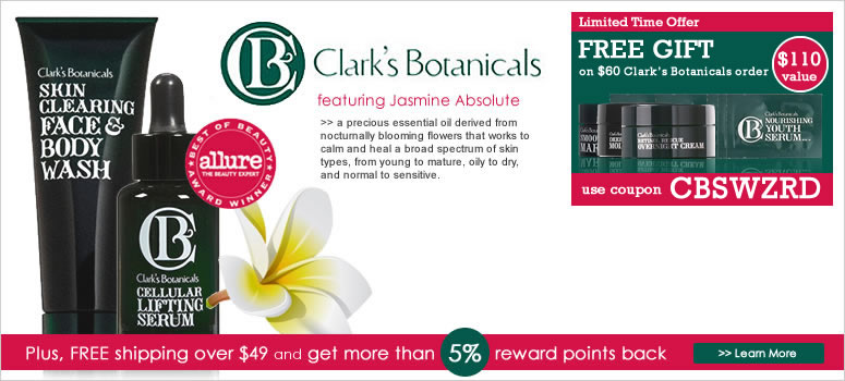 Clark's Botanicals Sale. Use coupon to save big on Clark's Botanicals, organic skin care brands