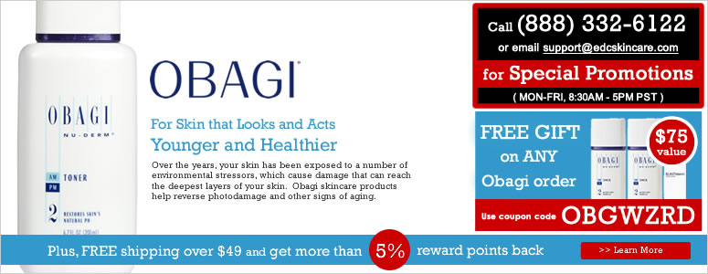 Obagi, For Skin that Looks and Acts Younger and Healthier.